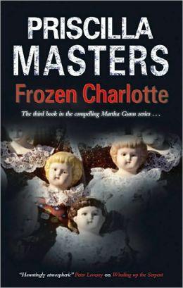 Frozen Charlotte (Martha Gunn Series #3)