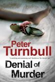 Denial of Murder by Peter Turnbull