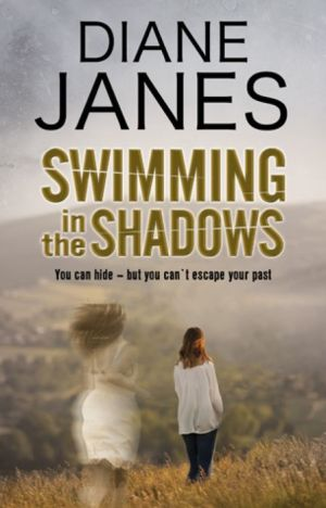 Swimming in the Shadows: A contemporary romantic suspense