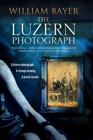 The Luzern Photograph: A noir thriller