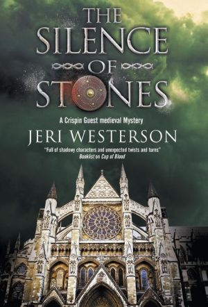 The Silence of Stones: A Crispin Guest Medieval Noir