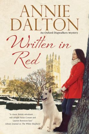 Written in Red: A dog mystery set in Oxford