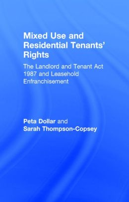 Mixed Use and Residential Tenants' Rights: The Landlord and Tenant Act 1987 and Leasehold Enfranchisement