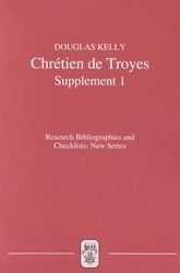 Chretien de Troyes: An Analytic Bibliography