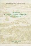 Calderon y la Obra Corta Dramatica del Siglo XVII
