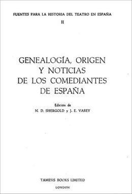 Genealogia, Origen y Noticias de Los Comediantes de Espana
