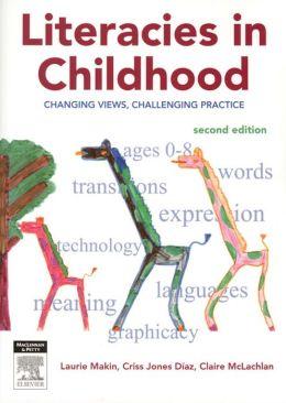 Literacies in Childhood: Chaging Views, Challenging Practice