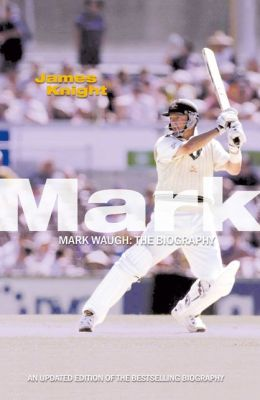Mark Waugh The Biography
