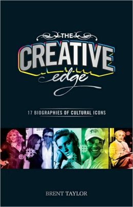 The Creative Edge: 17 Biographies of Cultural Icons