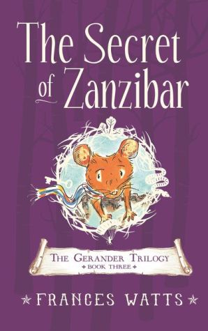 The Secret of Zanzibar: Gerander Trilogy Book 3