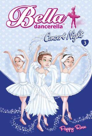 Bella Dancerella: Concert Night