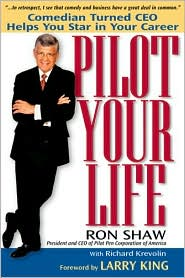 Pilot Your Life: Lessons I Learned Navigating My Way from Comedian to CEO