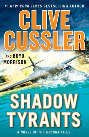 Shadow Tyrants: Clive Cussler