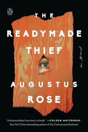 Book The Readymade Thief: A Novel