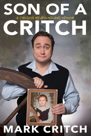 Book Son of a Critch: A Childish Newfoundland Memoir