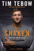 Book Cover Image. Title: Shaken:  Discovering Your True Identity in the Midst of Life's Storms, Author: Tim Tebow