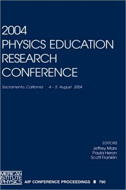 2004 Physics Education Research Conference