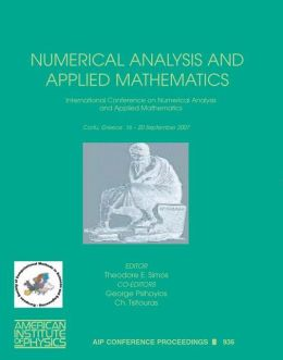 Numerical Analysis and Applied Mathematics: International Conference of Numerical Analysis and Applied Mathematics