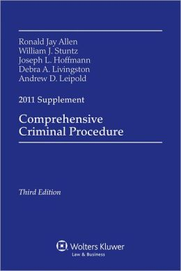Comprehensive Criminal Procedure, 2011 Case Supplement