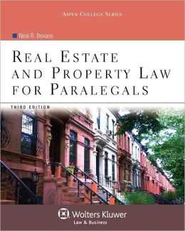 Real Estate and Property Law for Paralegals, 3rd Edition