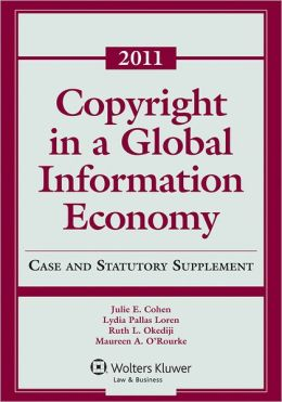 Copyright Global Information Economy, 2011 Case & Statutory Supplement