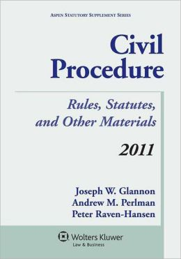 Civil Procedure: A Coursebook, 2011 Rules Supplement