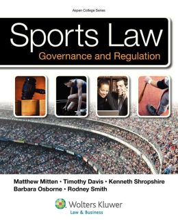 Sports Law & Regulation: College Edition