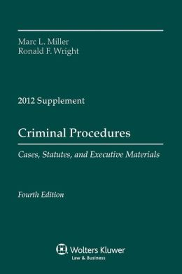 Criminal Procedures 2011 Case Supplement