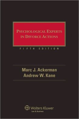 Psychological Experts in Divorce Actions, Fifth Edition