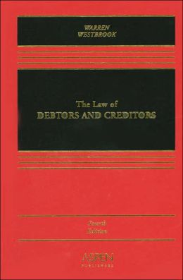 The Law of Debtors and Creditors: Text, Cases, and Problems, Fourth Edition, see also Warren Bankruptcy and Article 9 Supplement