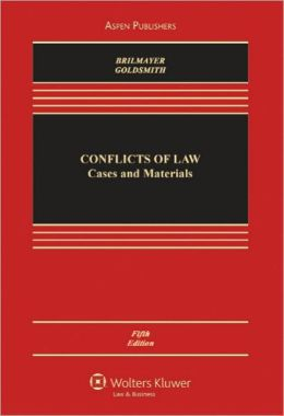 Conflict of Laws: Cases & Materials, Fifth Edition