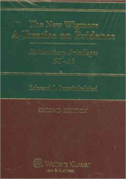 The New Wigmore: A Treatise on Evidence (6 Vols.)