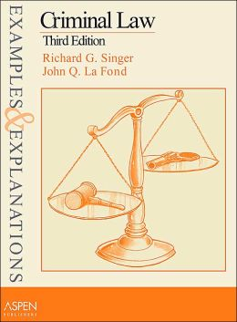 Criminal Law: Examples & Explanations, Third Edition
