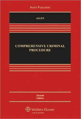 Comprehensive Criminal Procedure, Second Edition