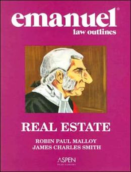 Emanuel Law Outlines: Real Estate