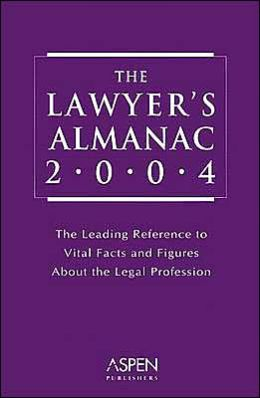 The Lawyer's Almanac 2004