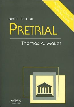 Pretrial, Sixth Edition