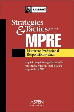 Strategies & Tactics For The Mpre