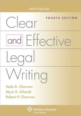 Clear And Effective Legal Writing, Fourth Edition
