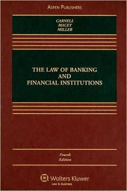 The Law of Banking and Financial Institutions