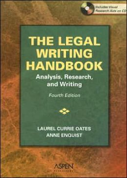 The Legal Writing Handbook: Analysis, Research & Writing, Fourth Edition
