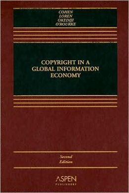 Copyright in a Global Information Economy, Second Edition