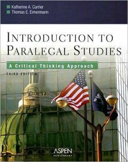 Introduction to Paralegal Studies: A Critical Thinking Approach, Third Edition
