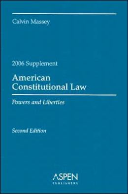 American Constitutional Law, 2006 Case Supplement