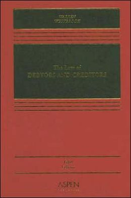 The Law of Debtors and Creditors, Fifth Edition