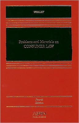 Problems and Materials On Consumer Law, Fourth Edition