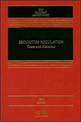Securities Regulation: Cases and Materials, Fifth Edition