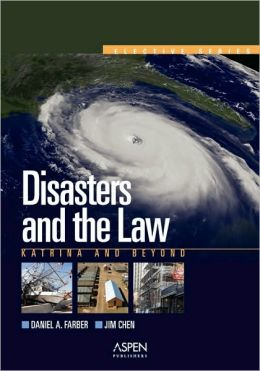 Disasters & the Law: Katrina & Beyond