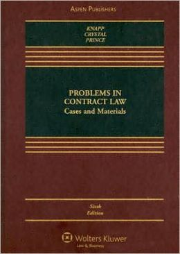 Problems in Contract Law: Cases and Materials, Sixth Edition