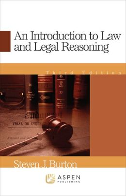 An Introduction To Law And Legal Reasoning, Third Edition
